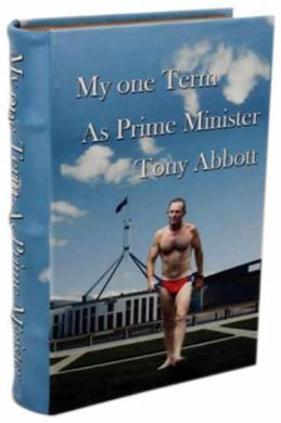 Book Box - Tony Abbott: My One Term as Prime Minister