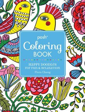 Posh Coloring Book: Happy Doodles for Fun and Relaxation